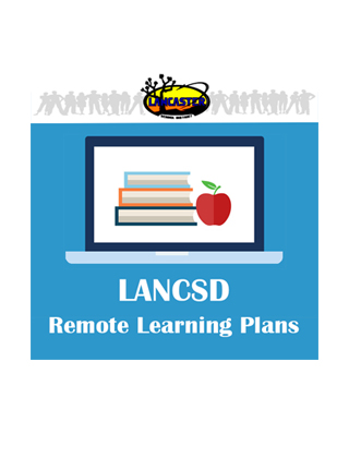 LANCSD Remote Learning Plans