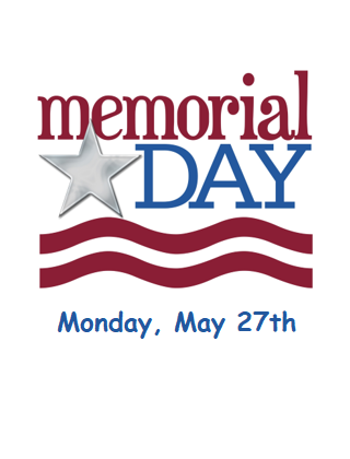 Memorial Day - May 27th - School is closed